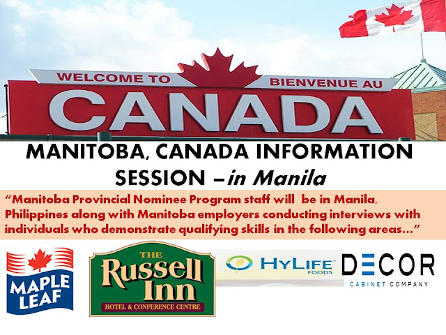 CANADA, Canada jobs, Free Submission of profile for Canada Immigration., immigration to Canada, Jobs bound for Canada, Manitoba Provincial Nominee Program staff will also be in Manila, Philippines along with Manitoba employers conducting interviews with individuals who demonstrate qualifying skills in the following areas:  Industrial Meat Cutters – Manila Mission Workers prepare meat and poultry for further processing, for packaging or for marketing. They are employed in meat and poultry slaughtering, processing and packing establishments. Workers skin, clean and trim carcasses; remove viscera and other inedible parts from carcasses; split carcasses into smaller portions to facilitate handling Industrial meat cutters experienced in cutting  pork carcasses or sides or quarters of carcasses into primal cuts for further cutting, processing or packaging; remove bones from meat; and cut meat and poultry into specific cuts for institutional, commercial or other wholesale.  Specialized Livestock Workers – Pork Production Technicians – Manila Mission Formulate a feeding program, maintain livestock performance records while carrying out a pasture or pen breeding program. Workers recognize and treat certain livestock health problems and are responsible for performing general farm duties.  From time to time specialized livestock workers may be required to supervise general farm workers.  Public Area & Housekeeping Room Attendant – Manila Mission This position includes duties such as preparing guest rooms for arrival including making beds, vacuuming, sanitizing washrooms, dusting, etc. also includes Laundry duties such as stripping beds, sorting, washing, and folding, cleaning public areas such as washrooms, hallways, lobbies, and pool area. Night duty shift that cleans washrooms, kitchen, bar, restaurant, offices and C-Centre building,  Evening duty shift (ski season) that cleans rooms, hallways and public areas, and does laundry.  Candidates must be in good physical condition as there are repetitive motions, bending, kneeling, and some lifting required.  Line Cook – Manila Mission Responsibilities include cook, prepare and assemble hot and cold food per customer's order (a la carte) and according to recipe, cook and prepare food for banquets and conferences.  Receives and organizes food inventory.  Applies high quality and safety standards to all food products  Preference will be given to any applicants who have post-secondary training in the culinary field; and those who have 1 – 3 years of previous experience.  Food Counter Attendant – Manila Mission Responsibilities include serving customers at the sandwich unit preparing sandwiches, salads and wraps according to specific standards and recipes. Preparing customer's coffee and food orders  entering sales into cash register and collecting/processing payment  Baking bread and  collecting payment simple food prep providing great customer service  Food & Beverage Servers – Manila Mission Responsibilities include describing menu items, daily specials and wine selections to patrons, serving food and beverages to restaurant and banquet patrons, presenting bills to customers and processing payments, practice responsible alcohol service, mix and serve alcoholic drinks providing quality customer service, setting up/preparing banquet and conference rooms, serving at Russell Inn catered functions.  Applicants should be friendly, energetic and enjoy working with people. Must be able to work shifts, evenings, and weekends in a fast-paced environment  Gas Bar & Convenience Store Cashier – Manila Mission This position includes duties such as entering sales into cash register collecting payment from customer for fuel, beer & confection items, stocking shelves, counting inventory,  monitoring outdoor fuel pump area, empty garbage, provide great customer service. Position open to applicants available to work early morning and/or during the day (full time). Evening and weekend shifts will also be required (full time) and available for students. Prior customer service experience a definite asset.  Front Desk Agent – Manila Mission This position is primarily administrative and includes duties such as general preparation for arrival of hotel guests producing computer documents, labels, and reports using Microsoft Word & Excel, assembling guest packages, responding to guest emails, answering telephones, inputting guest reservations.  Interaction with guests is minimal. Flexible scheduling allows for great personal or family life/work balance as it is based on a 5-week rotation with a maximum of 4 working days in a row and 5 days off at a time, including 2 weekends off per month. Shifts are from 11 pm – 7 am.  Machine Operators – Manila Mission Using a spray gun, with arm fully extended, spray product with a back and forth motion for 2 – 3 minute periods throughout the day, Using orbit sanders and palm sanders, ensure product is smooth and ready for the next coat of paint or stain.  Using brushes and other tools, create the specific finished look required by the customer.  Perform to quality standards and run rates.  Efficient and safe work behaviours.  Finishers – Manila Mission Build unique products such as columns, spice racks, decorative panels, face frames, mouldings, and curved range hoods. Interpret drawings and dimensions to accurately build product according to customer specifications,  efficient and safe use of mitre saw, sander, nailer, planer, and other hand tools to monitor and maintain quality standards.  Builders/Assemblers – Manila Mission Build and piece together various cabinet parts such as drawers, doors, and cabinet boxes. Safe use of various hand tools and small machinery, using orbit sanders and palm sanders, ensure product is smooth and ready for the next coat of paint or stain.  Pay close attention to fine detail to ensure quality standards are met  Employment opportunities are available to qualified and interested candidates. If you:  Are between the age of 21 – 45 Have post secondary education / training in the related occupations listed Have a minimum of 3 years employment experience in the past 5 years in the related occupations listed Are able to meet the Canadian Language Benchmark (CLB 4) Submit a resume to directly to the following employers expressing your interest in their positions Your resume must include details of your education completed to date, current and previous employment experience, and contact information.  Maple Leaf Foods  Pork Production Technician – IRO@mapleleaf.com  Russell INN  Public Area & Housekeeping Room Attendant – russellinnrecruitment@gmail.com  Line Cook –  russellinnrecruitment@gmail.com  Food Counter Attendant –  russellinnrecruitment@gmail.com  Food & Beverage Servers  –  russellinnrecruitment@gmail.com  Gas Bar & Convenience Store Cashier –  russellinnrecruitment@gmail.com  Front Desk Agent  –  russellinnrecruitment@gmail.com  Hylife Foods  Industrial Meat Cutters – jobs@hylife.com  Décor Cabinets  Machine Operators – careers@decorcabinets.com  Finishers – careers@decorcabinets.com  Builders / Assemblers – careers@decorcabinets.com  If you are successful in securing an interview, you will be responsible for your own travel to meet with us and prospective employers in Manila, Philippines during the month of October 2016.