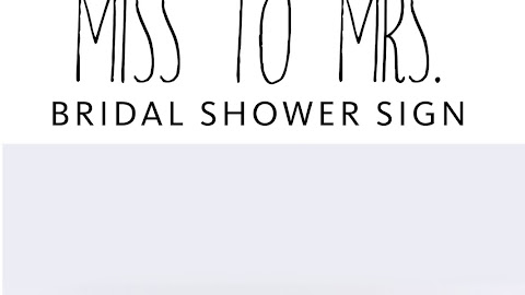 From Miss To Mrs Bridal Shower Freebie Signs