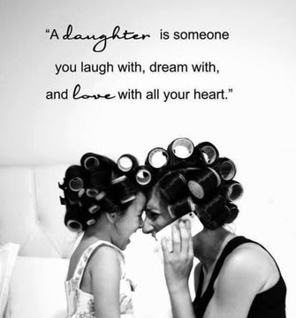 Mother Daughter happy relationship Quotes