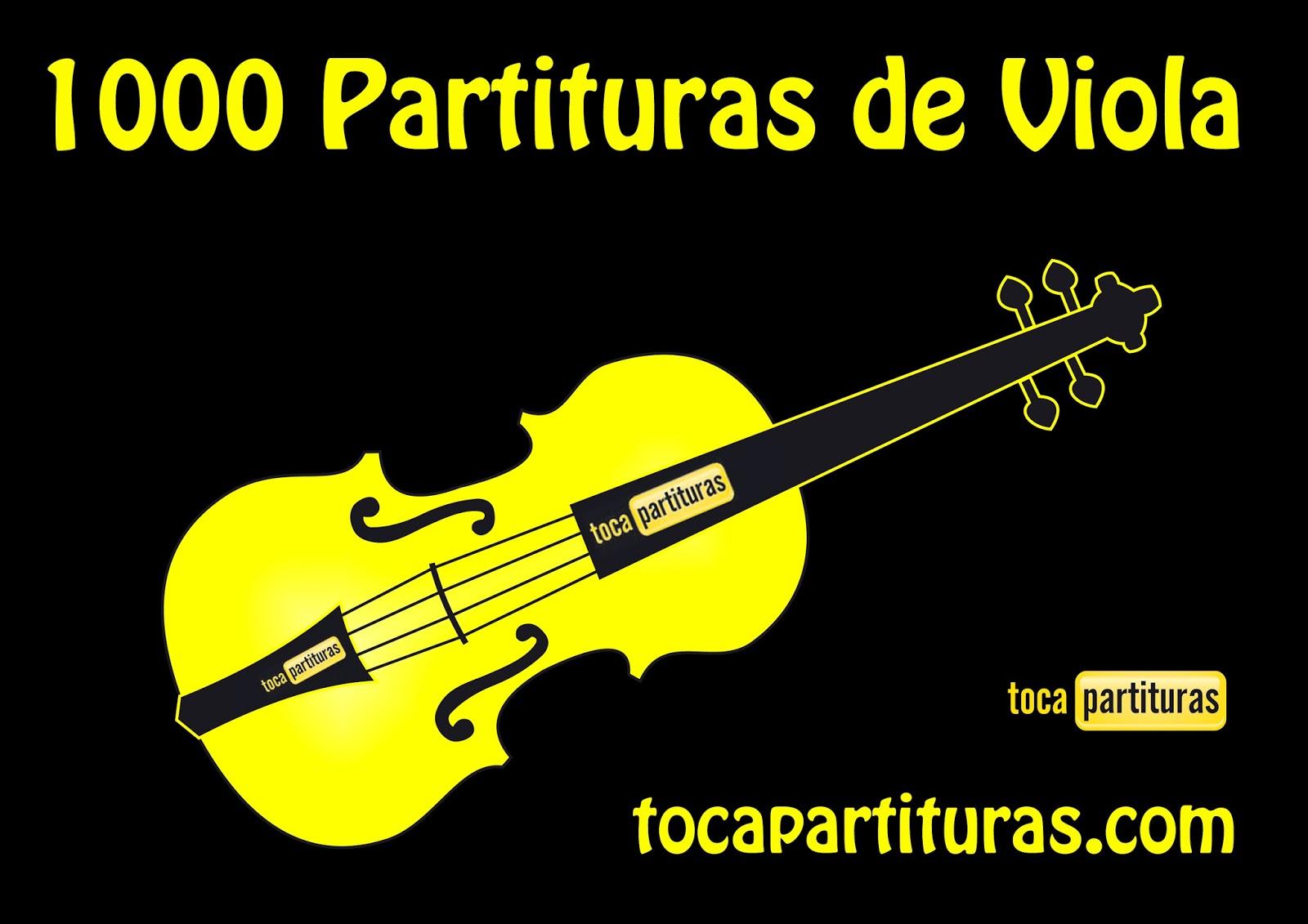 """Partituras de Viola """"1000 Partituras Musicales para tocar con tu Viola"""" tocapartituras.com para Violistas http://www.tocapartituras.com/p/partituras.html"""