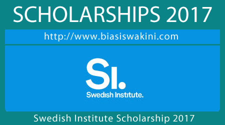 The Swedish Institute Study Scholarship 2017
