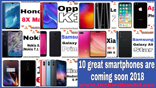 10 great smartphones are coming soon 2018