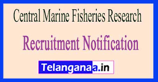 Central Marine Fisheries Research Institute CMFRI Recruitment Notification 2017