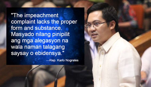 The impeachment complaint lacks proper form and substance, says Rep. Nograles