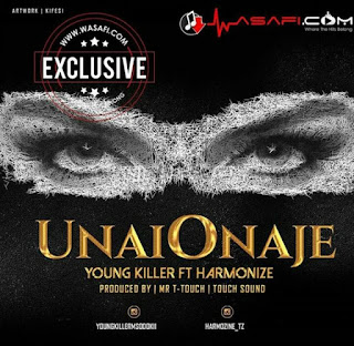Young Killer Ft. Harmonize – Unaionaje