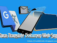 Cara Menerjemahkan Dokumen, Web, Jurnal/Sms di Google Translate Online
