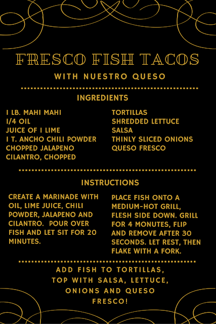 Fresco Fish Taco Recipe with Nuestro Queso | all dressed up with nothing to drink...