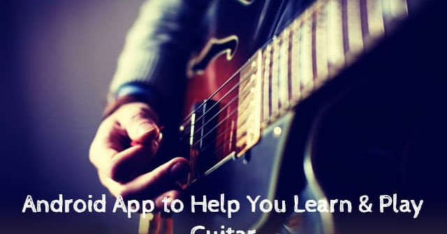 10 best free android apps to help you learn guitar. Black Bedroom Furniture Sets. Home Design Ideas