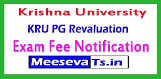 Krishna University PG Revaluation Exam Fee Notification