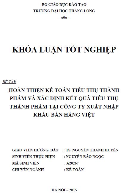 Hoàn thiện kế toán tiêu thụ thành phẩm và xác định kết quả tiêu thụ thành phẩm tại Công ty Xuất nhập khẩu bán hàng Việt