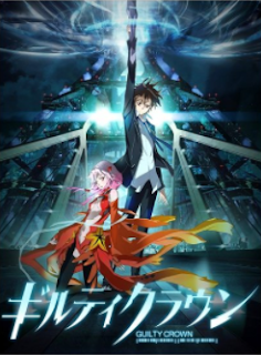 Guilty Crown Sub Indo Batch Eps 1-22