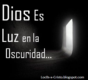 https://2.bp.blogspot.com/-22GnKG4Go4Y/T62yDJF9_7I/AAAAAAAAAeE/FxmSHoGlA1E/s1600/Dios+es+Luz.jpg