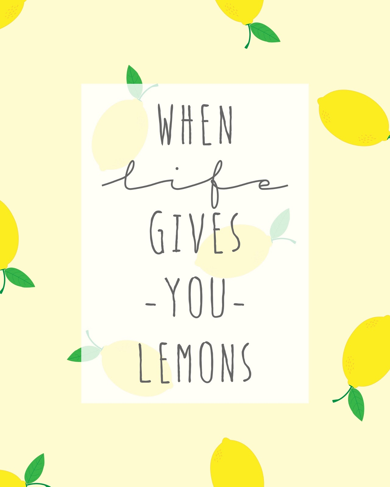 When life gives you lemons....