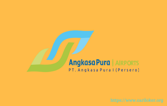 Lowongan PT Angkasa Pura I ( Persero ) Paling Terbaru 2018 Untuk SMA/D3 Sederajat