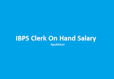 IBPS Clerk On Hand Salary