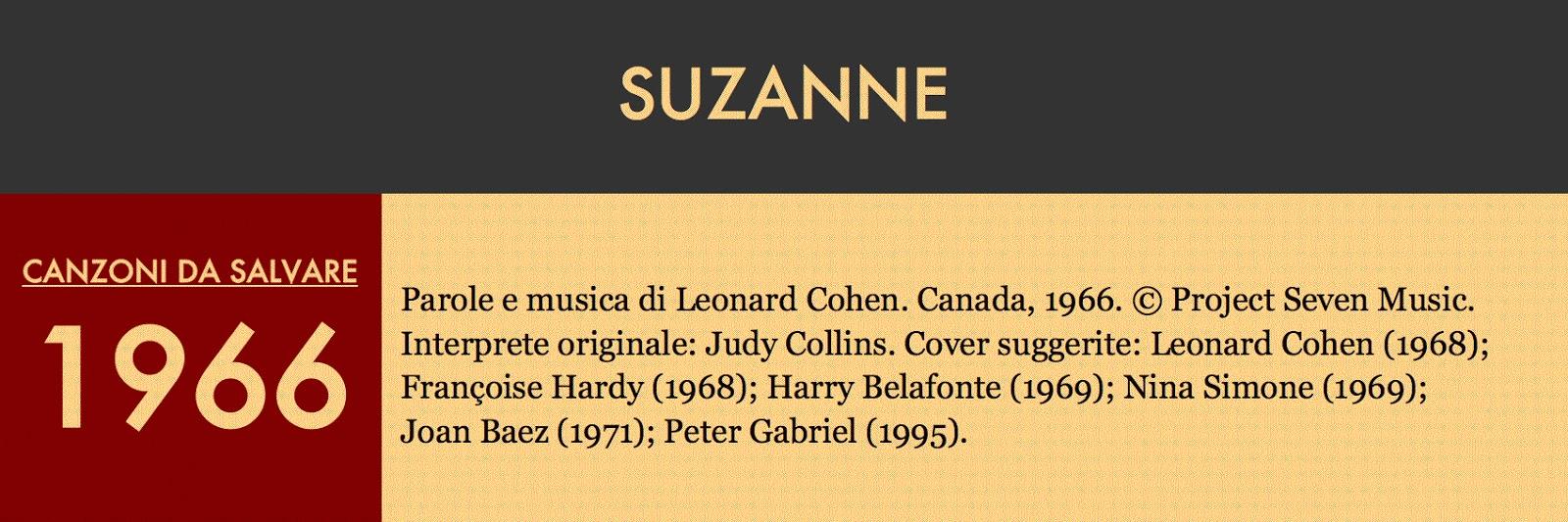 """b7df495a6b Giù al fiume. Suzanne è il ritratto stilizzato, ermetico e denso di  simbolismi biblici ed evangelici, di una """"casta Susanna al bagno"""" un po'  bislacca e un ..."""