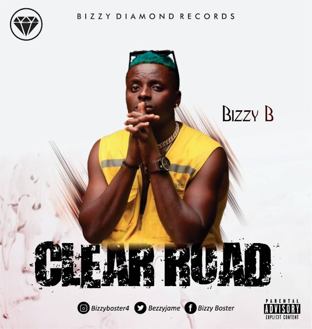 [Music] Bizzy B  – Clear Road