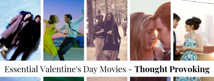 essential valentines day movies - thought provoking