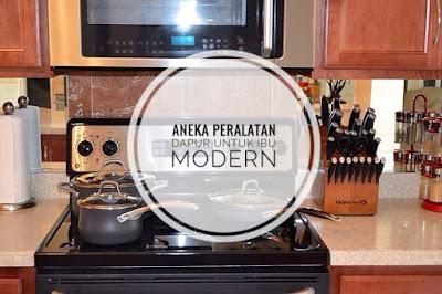 Aneka peralatan dapur