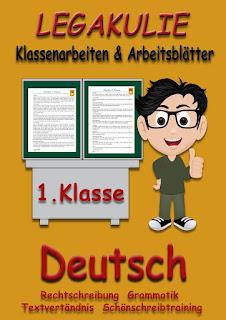 Deutsch 1.Klasse Rechtschreibung Satzbau Grammatik
