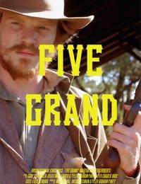 Five Grand   Bmovies