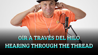 Oír a traves del hilo, SOUND WAVES, Hearing through the thread