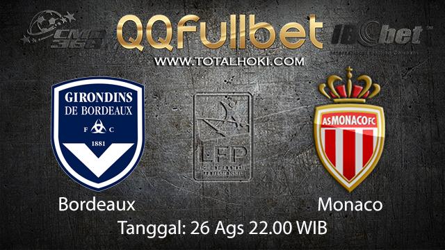 Prediksi Bola Jitu Bordeaux vs Monaco ( French Ligue 1 )