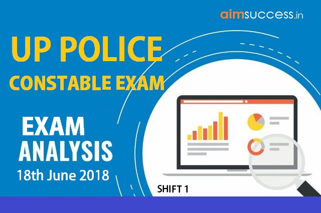 UP Police Constable Exam Analysis 18th June 2018 (Shift I)