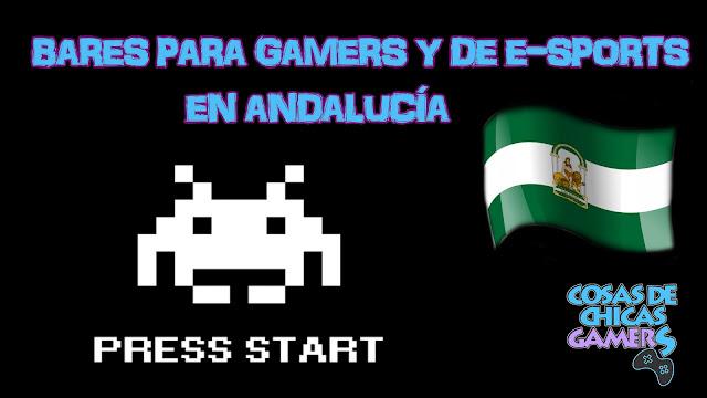 Bares para gamers y de e-sports Andalucía