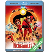 LOS INCREÍBLES 2 (2018) FULL 1080P HD MKV ESPAÑOL LATINO