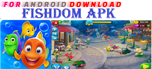 Download Fishdom APK(Update)Android