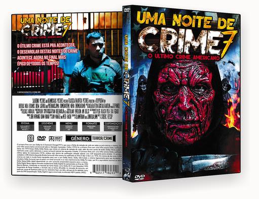 CAPA DVD – Uma Noite de Crime 7 O Últtimo Crime Americano 2018 – ISO