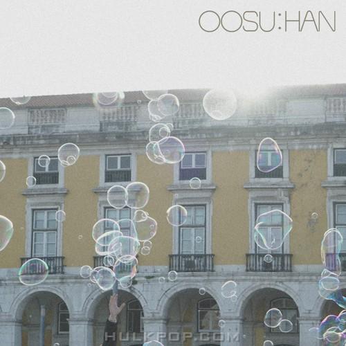 OOSU:HAN – Leaving You – Single