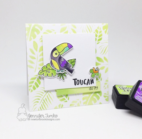 Toucan do it!  Card by Jennifer Timko  | Toucan Party Stamp Set and Tropical Leaves Stencil by Newton's Nook Designs #newtonsnook #handmade
