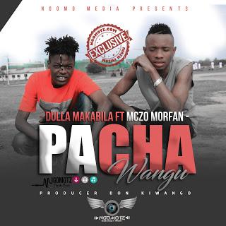 Download Mp3 | Dulla Makabila ft Mczo Morfani - Pacha Wangu (Singeli)