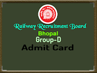 rrbbpl.nic.in rrb bhopal group d admit card 2018 cen 002/2018