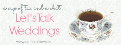 A Cup of Tea and a Chat - Let's Talk About Weddings