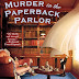 Review and Giveaway: Murder in the Paperback Parlor by Ellery Adams