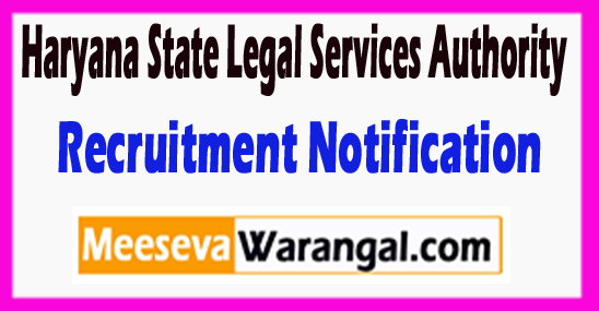 HSLSA Haryana State Legal Services Authority Recruitment Notification