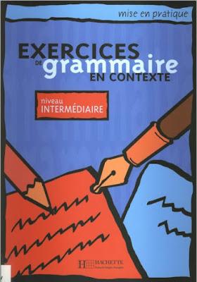 Télécharger Livre Gratuit Exercices de grammaire en contexte, niveau intermédiaire pdf