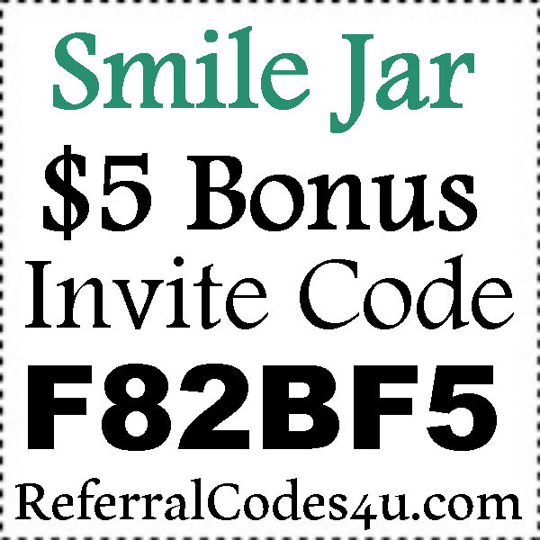 SmileJar App Invitation Code 2016-2017, Smile Jar Refer A Friend, Smile Jar Sign Up Bonus