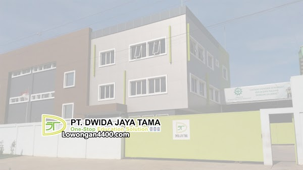 Lowongan Kerja PT. Dwida Jaya Tama Bogor