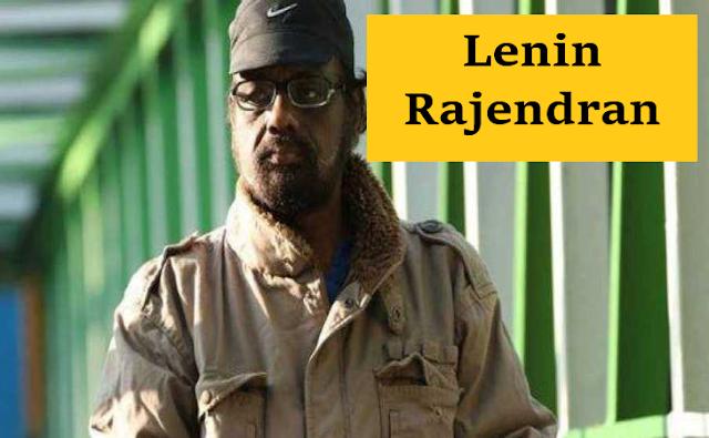 The demise of Malayalam director Lenin Rajendran
