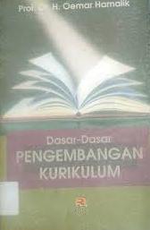 Buku Dasar-Dasar Pengembangan Kurikulum