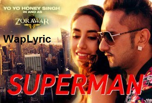 Superman Zorawar Song Lyrics, Waplyric