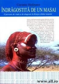 Indragostita de un masai - Corinne Hofmann