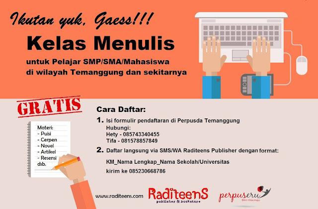 Kelas Menulis untuk Pelajar dan Mahasiswa - Raditeens Publisher dan Perpuseru Perpusda Temanggung