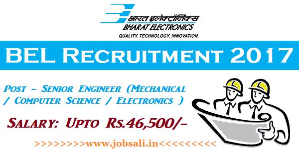 BEL India Careers, BEL Engineer Recruitment 2017, Mechanical Engineering jobs in India