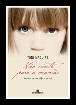 Não Conte nada para Mamãe - Toni Maguire