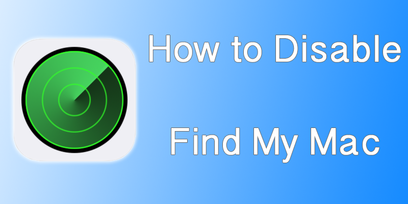 Disable Find My Mac Without Password